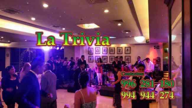 Grupo musical Música variada Bailable en Lima Orquesta La Trivia show Matrimonios cumpleaños