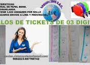 Rollos de tickets de 02 y 03 digitos