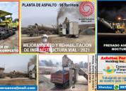 Planta de asfalto perú 2021 imprimaciones mc 30 y